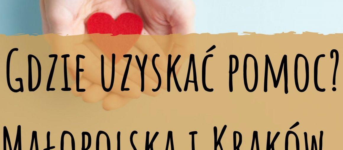 Gdzie uzyskać pomoc? Małopolska i Kraków